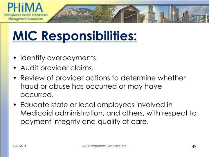 MIC Responsibilities: