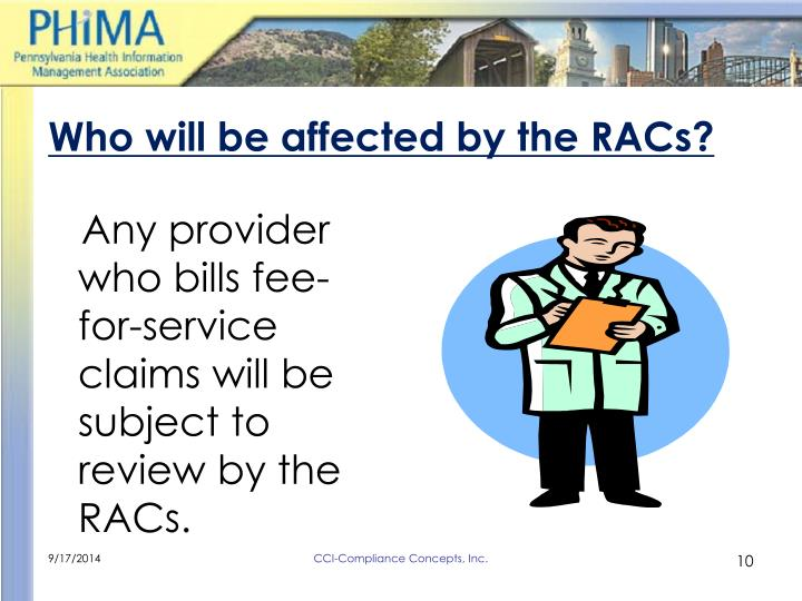 Who will be affected by the RACs?