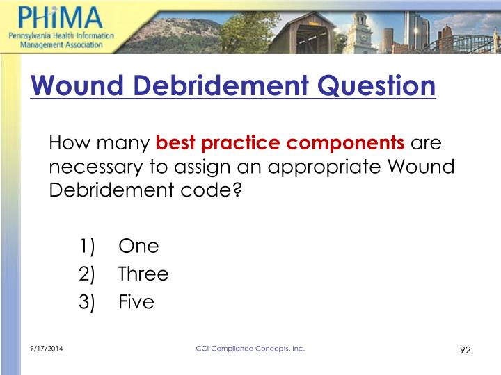 Wound Debridement Question