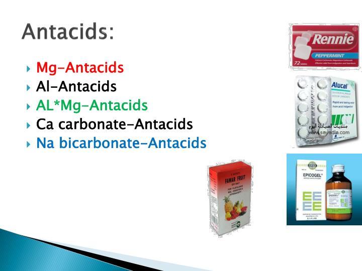 Antacids: