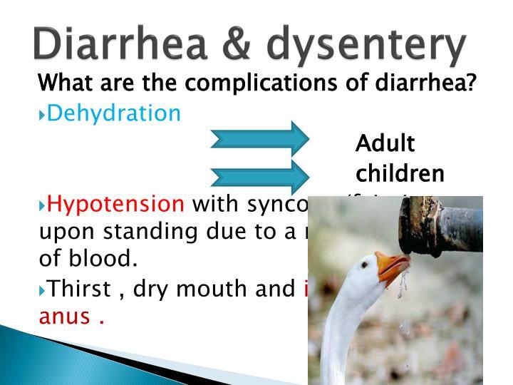 Diarrhea & dysentery