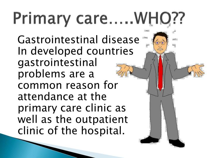 Primary care…..WHO??