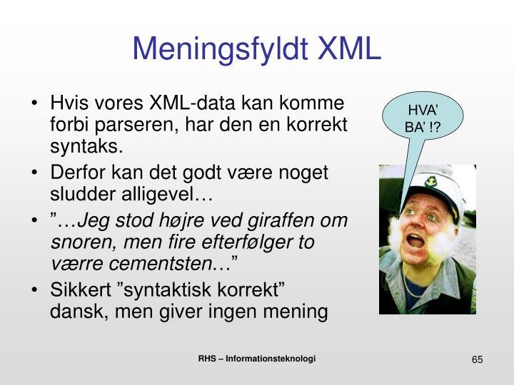 Meningsfyldt XML