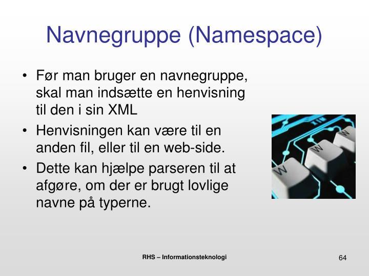 Navnegruppe (Namespace)