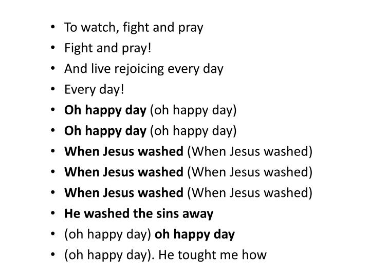 To watch, fight and pray