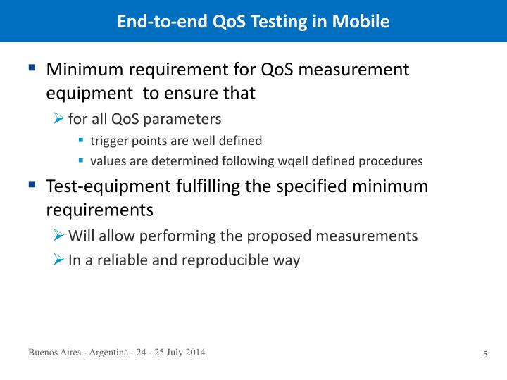 End-to-end QoS Testing in Mobile