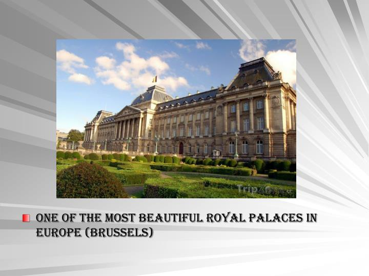 one of the most beautiful royal palaces in Europe (Brussels)