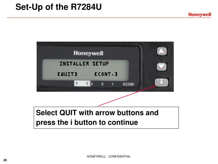 Select QUIT with arrow buttons and press the i button to continue