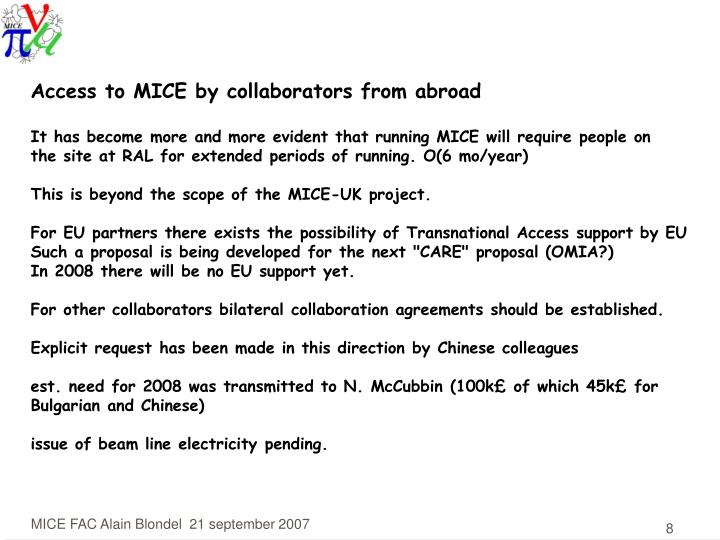 Access to MICE by collaborators from abroad