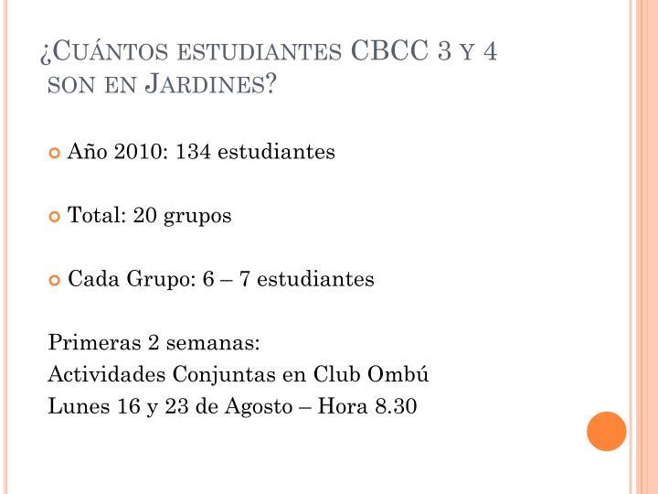 ¿Cuántos estudiantes CBCC 3 y 4