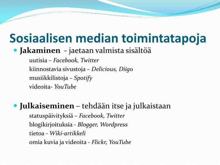 Sosiaalisen median toimintatapoja