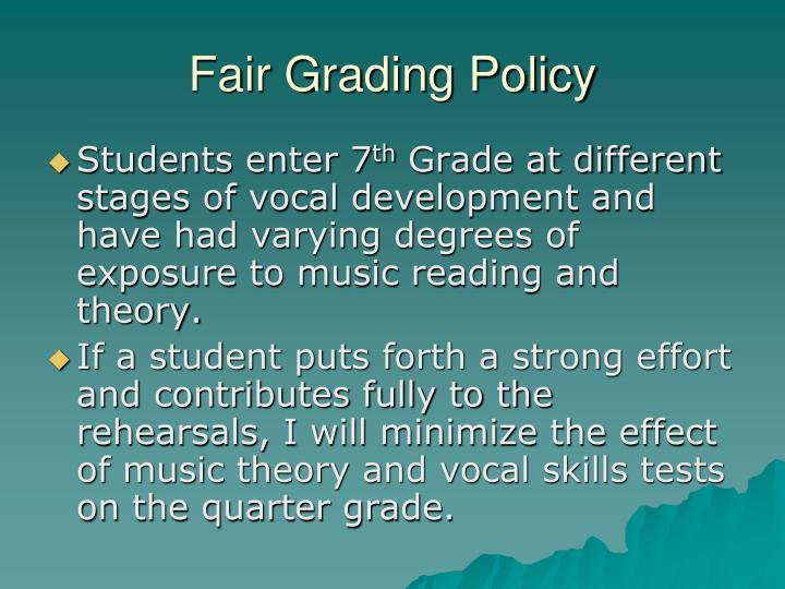 Fair Grading Policy