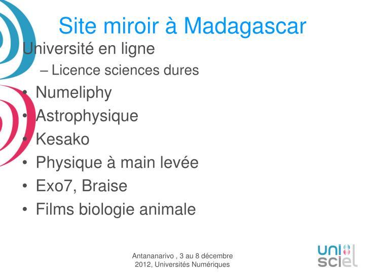 Site miroir à Madagascar