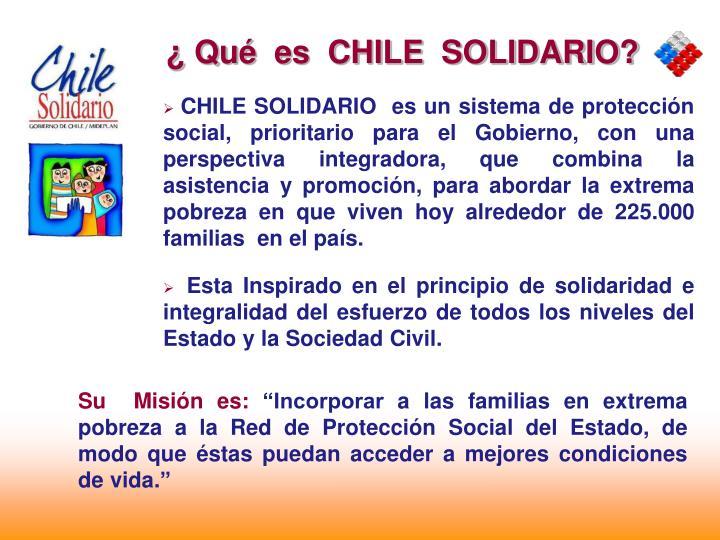 ¿ Qué  es  CHILE  SOLIDARIO?