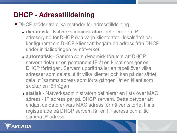DHCP - Adresstilldelning