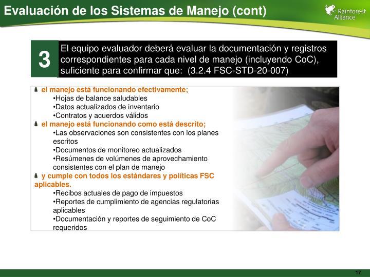 Evaluación de los Sistemas de Manejo (cont)