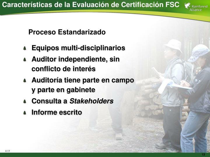 Características de la Evaluación de Certificación FSC