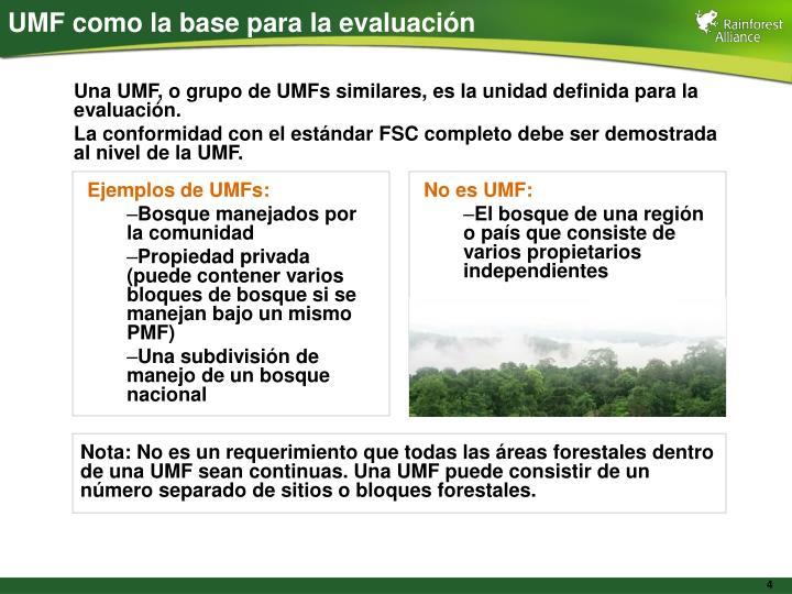 UMF como la base para la evaluación