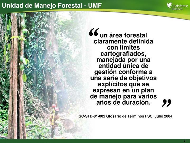 Unidad de Manejo Forestal - UMF