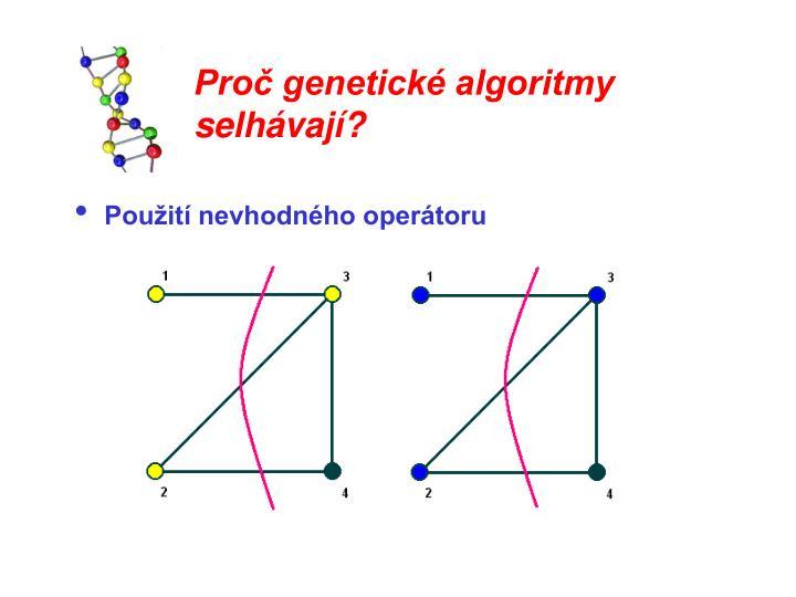 Proč genetické algoritmy selhávají?