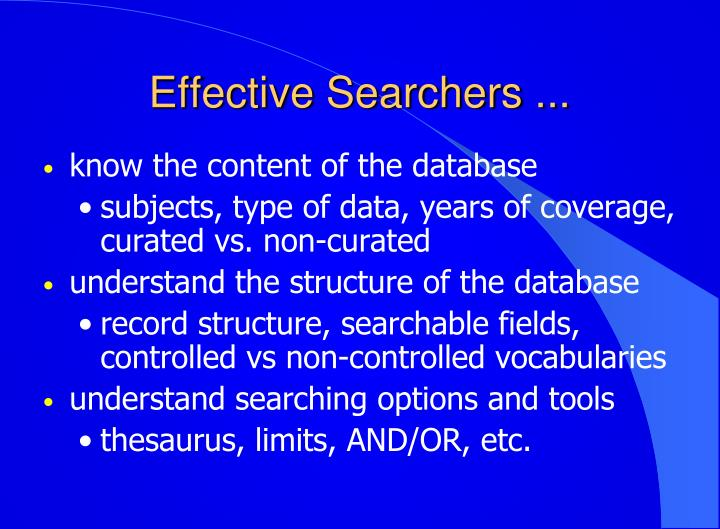 Effective Searchers ...