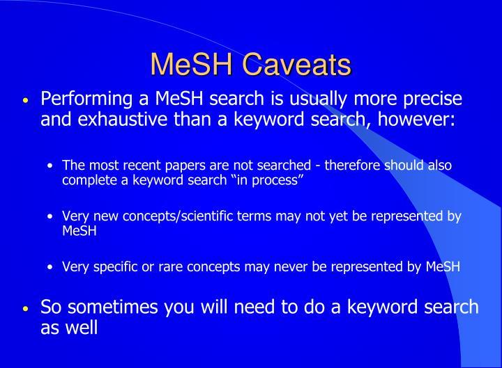 MeSH Caveats