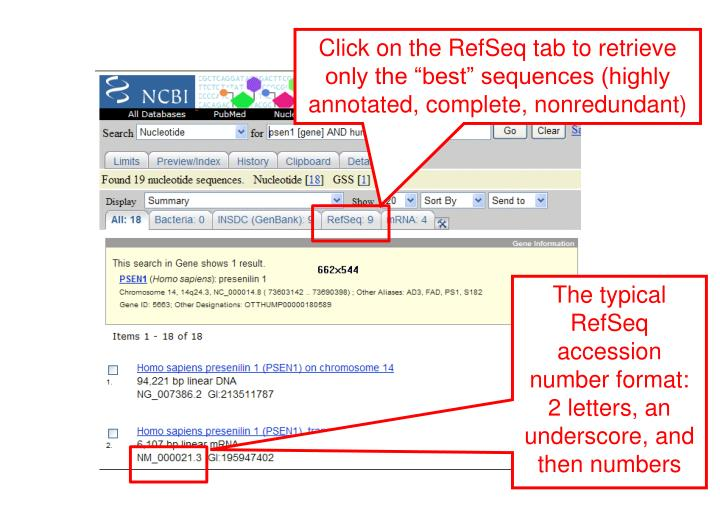 "Click on the RefSeq tab to retrieve only the ""best"" sequences (highly annotated, complete, nonredundant)"
