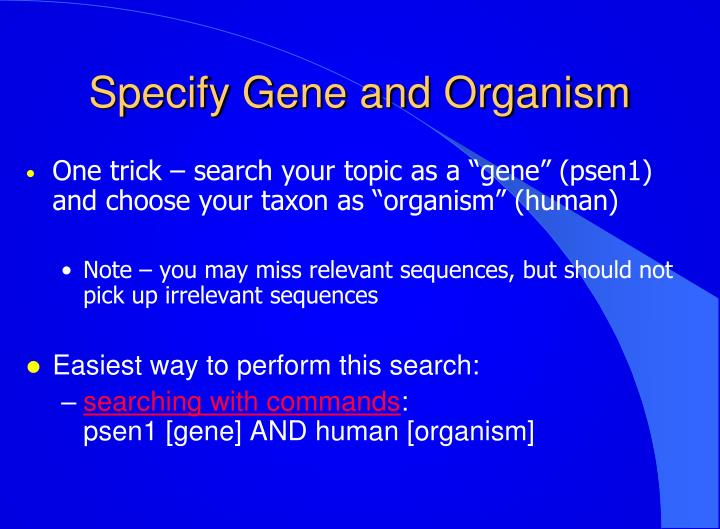 Specify Gene and Organism