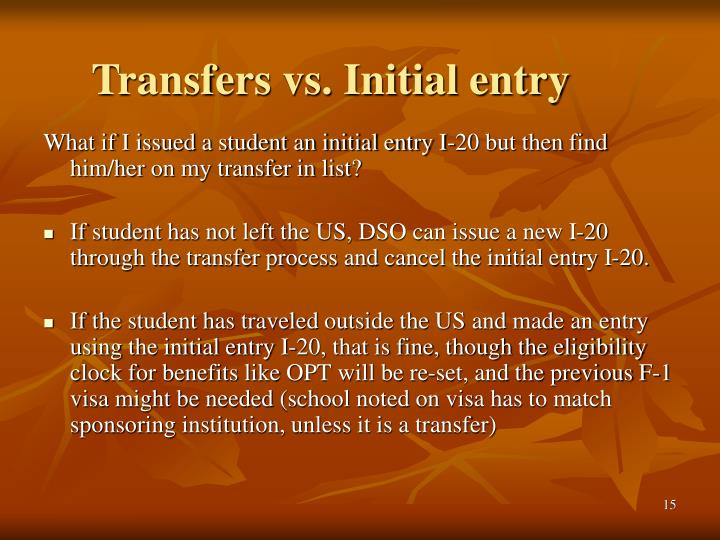Transfers vs. Initial entry