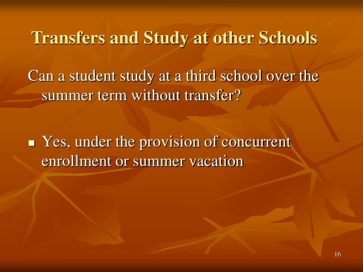 Transfers and Study at other Schools