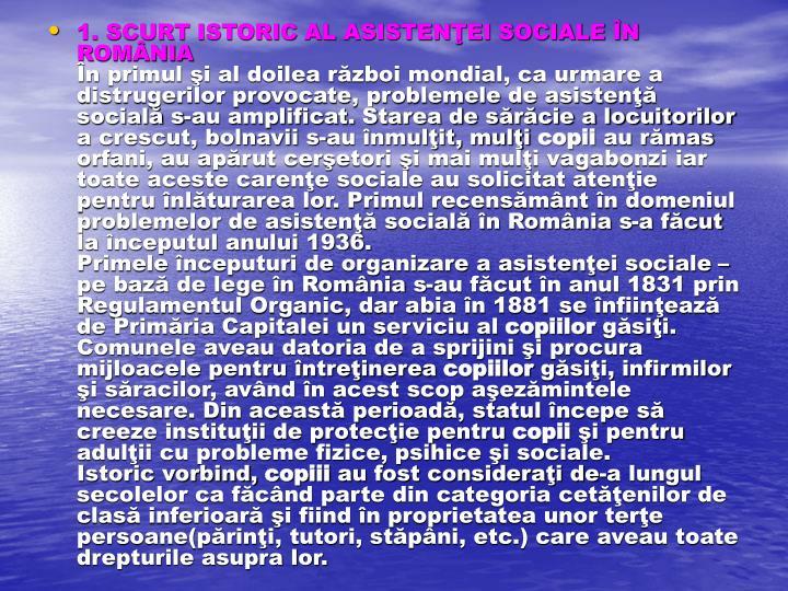 1. SCURT ISTORIC AL ASISTENŢEI SOCIALE ÎN ROMÂNIA