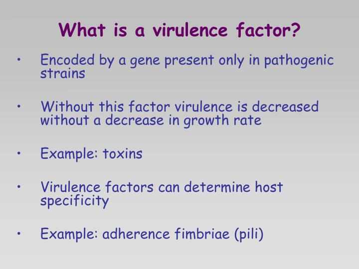 What is a virulence factor?