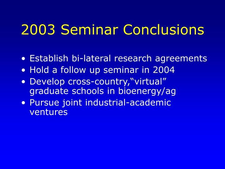 2003 Seminar Conclusions