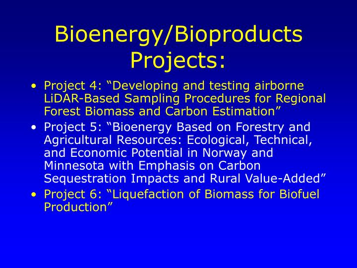 Bioenergy/Bioproducts Projects: