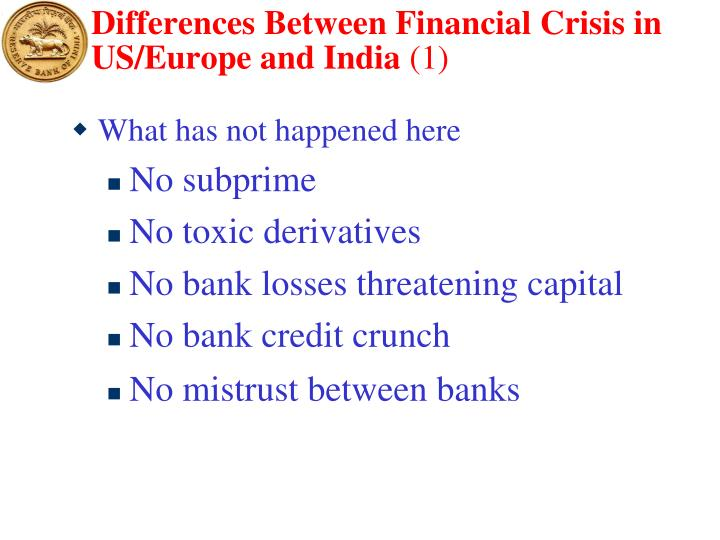 Differences Between Financial Crisis in US/Europe and India