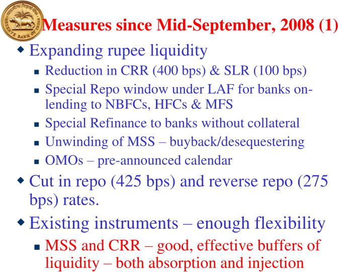 Measures since Mid-September, 2008 (1)