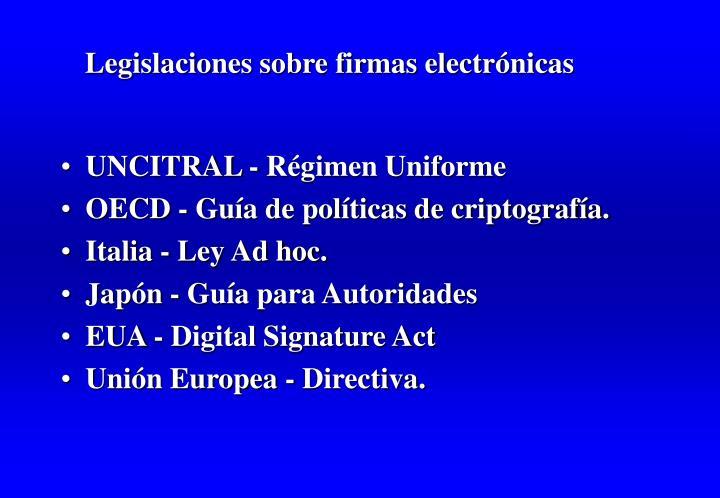 Legislaciones sobre firmas electrónicas