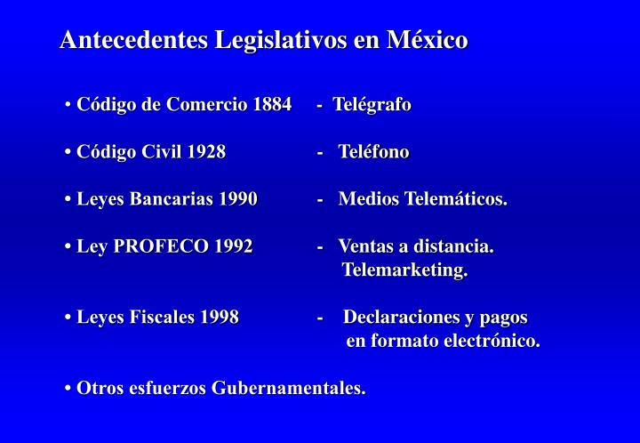 Antecedentes Legislativos en México