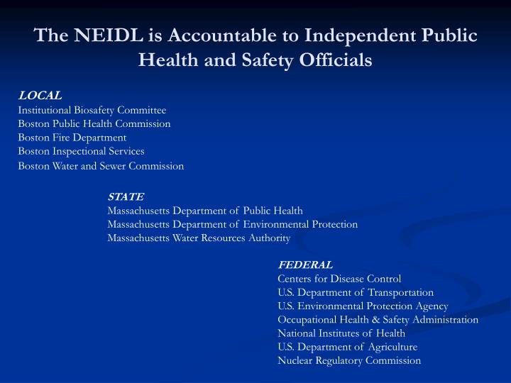 The NEIDL is Accountable to Independent Public Health and Safety Officials