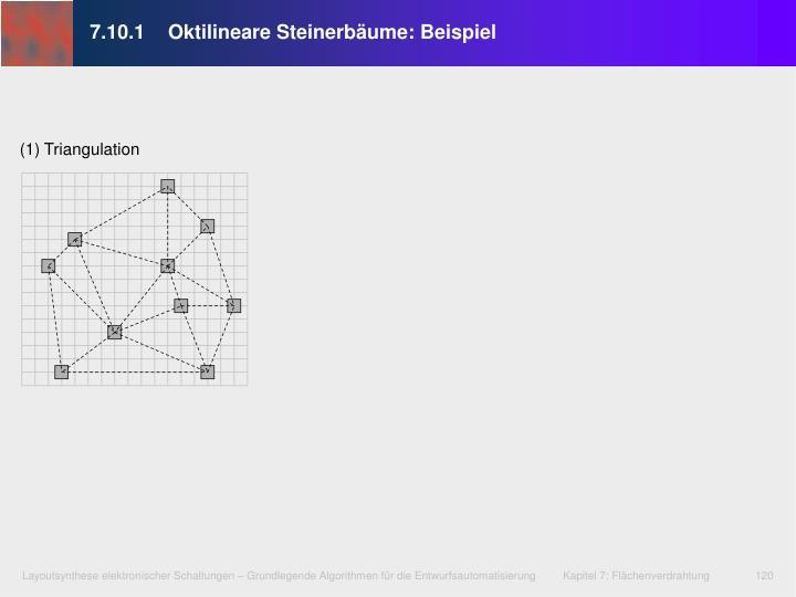 7.10.1Oktilineare Steinerbäume: Beispiel