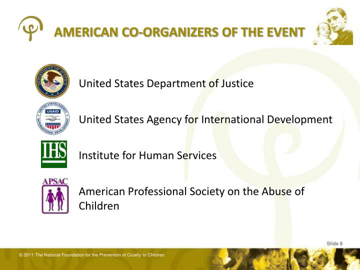 AMERICAN CO-ORGANIZERS OF THE EVENT