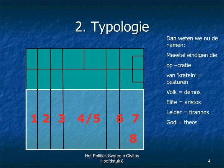 2. Typologie