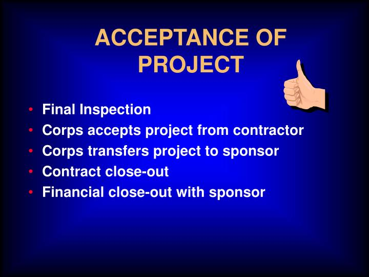 ACCEPTANCE OF PROJECT
