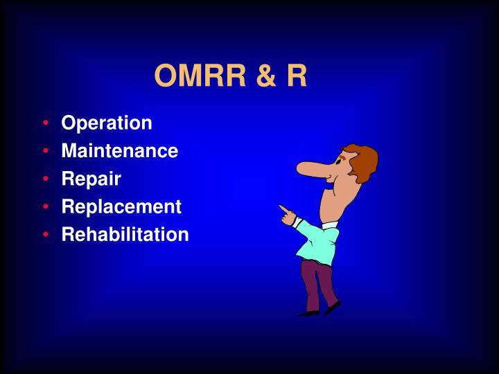 OMRR & R