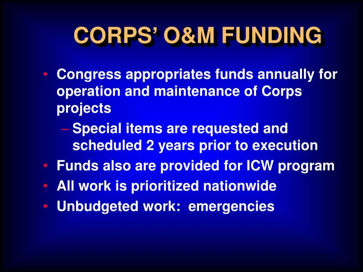 CORPS' O&M FUNDING