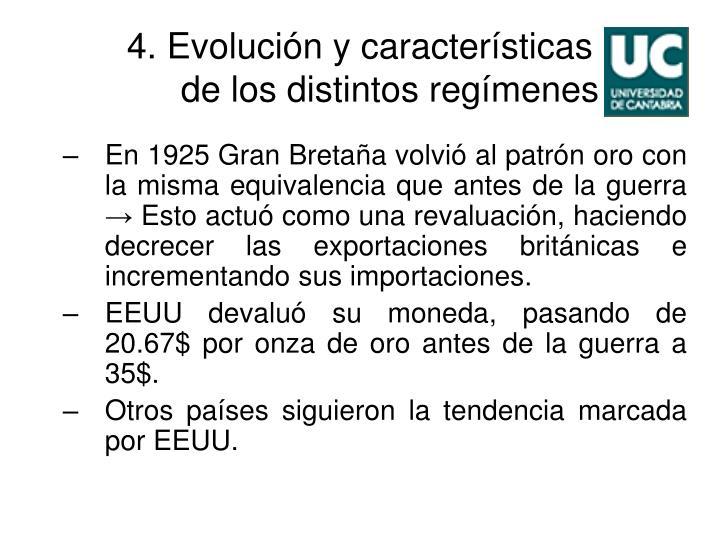 4. Evolución y características