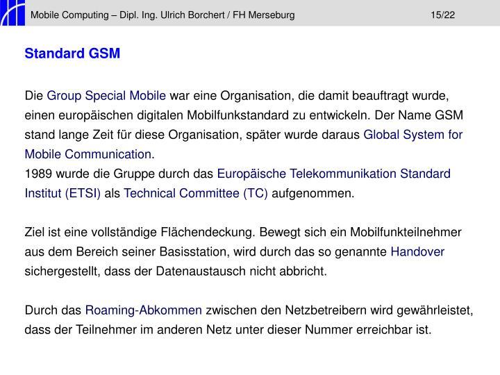 Mobile Computing – Dipl. Ing. Ulrich Borchert / FH Merseburg15/22