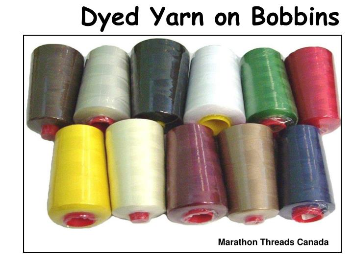 Dyed Yarn on Bobbins