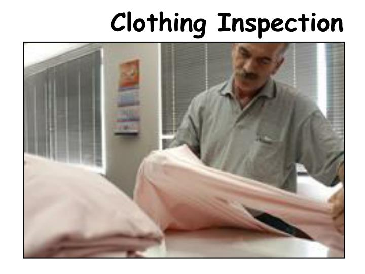Clothing Inspection
