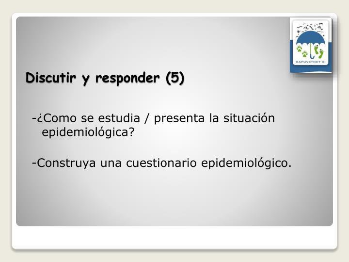 Discutir y responder (5)